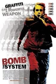 فيلم Bomb the System مترجم