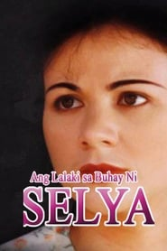 Watch Ang Lalaki Sa Buhay Ni Selya: Digitally Restored (1997)