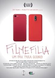 Filmphilia - A Fax to Godard 2019
