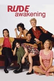Rude Awakening 1998