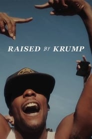 Raised by Krump