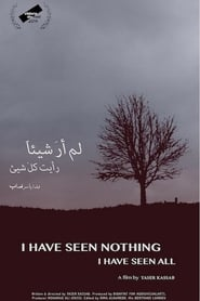 I Have Seen Nothing, I Have Seen All (2019)
