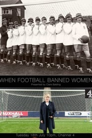 When Football Banned Women 2017