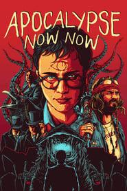 Watch Apocalypse Now Now