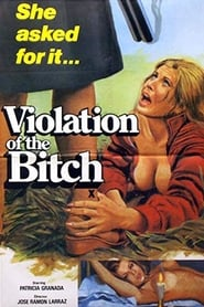 The Violation of the Bitch