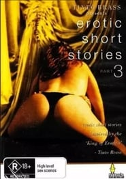 Tinto Brass Presents Erotic Short Stories: Part 3 – Hold My Wrists Tight (1999)