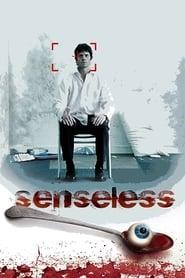Senseless - Der Sinne beraubt