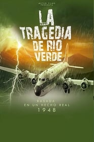 La Tragedia de Río Verde (2018)
