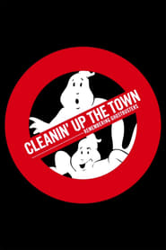 Nonton Film Cleanin' Up the Town: Remembering Ghostbusters (2020)