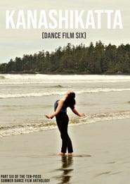 Kanashikatta - Dance Film Six