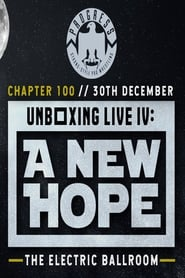 PROGRESS Chapter 100: Unboxing Live IV: A New Hope (2019)