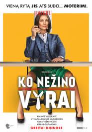 مشاهدة فيلم Ko nezino vyrai 2021 مترجم أون لاين بجودة عالية