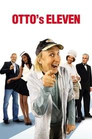Otto's Eleven (2010)