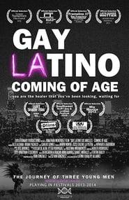 Gay Latino Los Angeles: Coming of Age