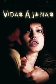 Vidas ajenas (2004) | Taking Lives