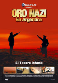 Nazi Gold in Argentina streaming vf