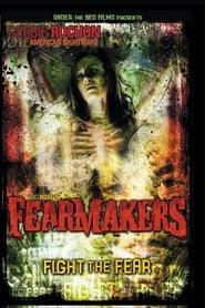 Fearmakers (2008)