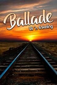 Ballade Vir 'n enkeling 1987