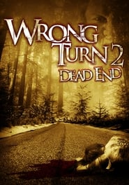 Wrong Turn 2: Dead End (2013)