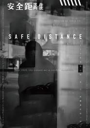 Safe Distance (2021)