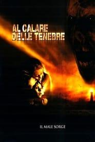 Al calare delle tenebre (2003)