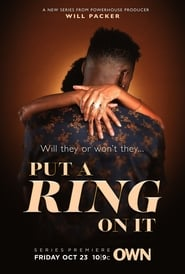 Put A Ring on It - Season 1