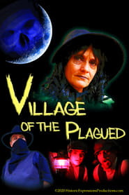 Village of the Plagued (2020)