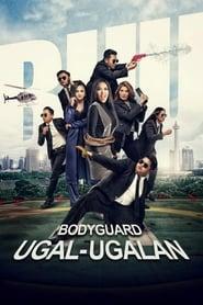 Bodyguard Ugal-Ugalan 2018