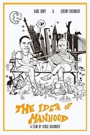 The Idea of Manhood (2018)