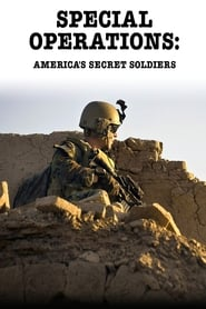 Special Operations: America's Secret Soldiers movie