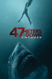 鲨海逃生 – 47 Meters Down: Uncaged