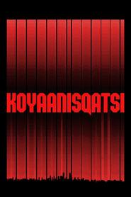 Koyaanisqatsi streaming