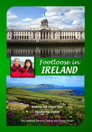 Footloose in Ireland: Dingle Way & Dublin (2018) Zalukaj Online