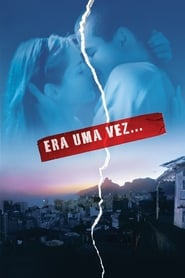 Era Uma Vez… Torrent (2008)