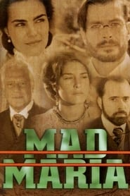 Mad Maria 2005