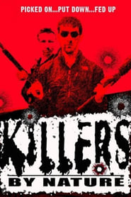 Killers by Nature 2005
