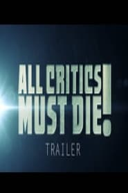 All Critics Must Die (2020)