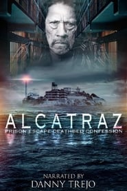 Alcatraz Prison Escape: Deathbed Confession 2015