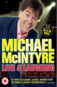 Michael McIntyre: Live & Laughing 2008