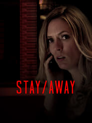 Stay/Away