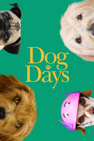 Dog Days (2018) Watch Online Free