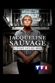 Jacqueline Sauvage – C'etait lui ou moi