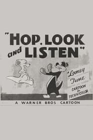 Hop, Look and Listen