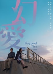 Beyond the Dream (2020) Romantic+Mystery Movie with BSub