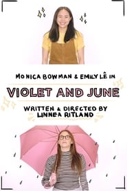 Watch Full Movie Violet And June Online Free