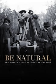 Be Natural: The Untold Story of Alice Guy-Blaché (2019) Cda Lektor PL Cały film Online Zalukaj Recenzja