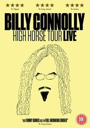 Billy Connolly: High Horse Tour Live : The Movie | Watch Movies Online