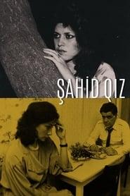 Şahid Qız (1990)