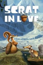 Scrat in Love (2009)