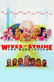 Wives on Strike: The Revolution (2019)